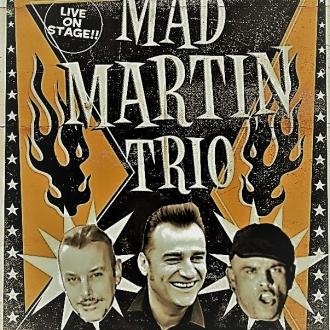 Mad Martin trío, High Energy Rockabilly
